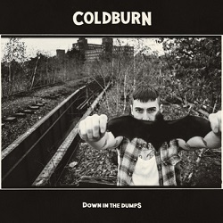 Coldburn – Down in the Dumps (2015, Beatdown Hardwear)