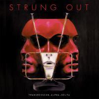 Strung Out – Transmission.Alpha.Delta (2015, FatWreck)
