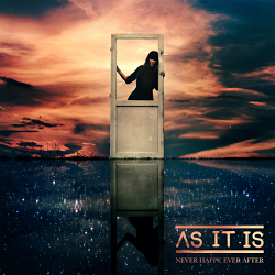 As It Is – Never Happy, Ever After (2015, Fearless Records)