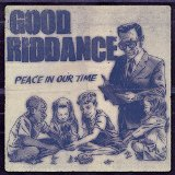 Good Riddance – Peace In Our Time (2015, Fat Wreck)