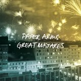 Paper Arms – Great Mistakes (2015, Uncle-M)