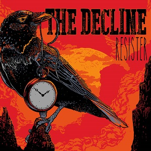 The Decline – Resister (2015, Pee Records/Cargo Records)