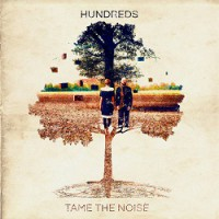Hundreds – Tame the Noise (2015, Sinnbus)