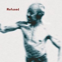 Refused – Songs to Fan the Flames of Discontent (1996, Burning Heart Records)