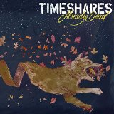 Timeshares – Already Dead (2015, Uncle-M)