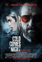 Cold Comes the Night (USA 2013)