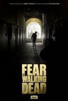 Fürchte die wandelnden Toten: Trailer zum Walking Dead-Spin Off