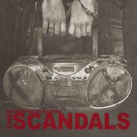 The Scandals – The Sound of Your Stereo (2015, Gunner Records)