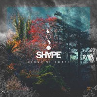 Shape – Crossing Roads (2015, Hellxis Records)