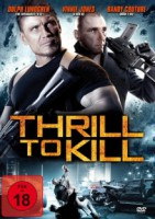 Thrill to Kill (USA 2013)