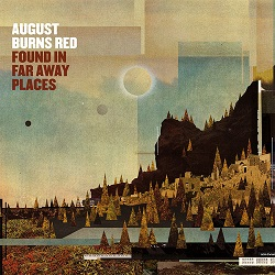 August Burns Red – Found in Far Away Places (2015, Fearless Records)