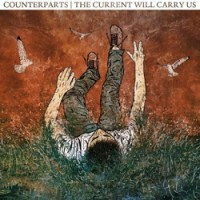 Counterparts – The Current Will Carry Us (2011, Victory Records)