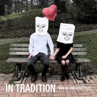 In Tradition – Rain in Endless Fall (2015, DIY)