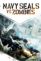 Navy Seals vs. Zombies (USA 2015)