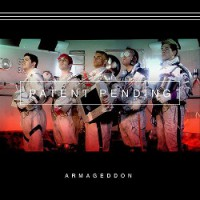 Patent Pending – Armageddon (2015, Rude Records)