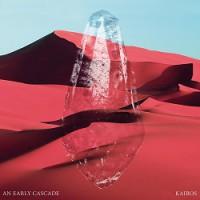 An Early Cascade: Video zur neuen Single & Tourdaten