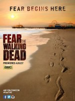 Fear the Walking Dead (Season 1) (USA 2015)