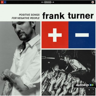 Frank Turner – Positive Songs For Negative People (2015, Universal)