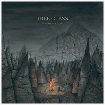 Idle Class – Of Glass And Paper (2015, Uncle-M)