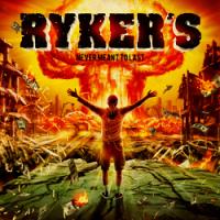 Ryker's – Never Meant to Last (2015, Beatdown Hardwear)