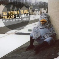 The Wonder Years – Suburbia: I've Given You All and Now I'm Nothing (2011, Hopeless Records)