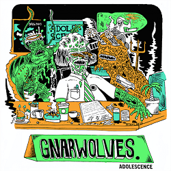 Gnarwolves – Adolescence (2015, Big Scary Monsters/Tangled Talk Records/Pure Noise Records)