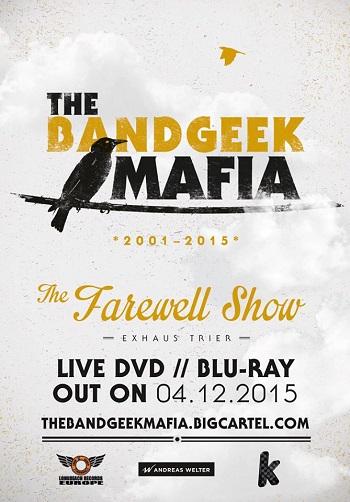The Bandgeek Mafia: DVD/Blu-ray der Abschiedsshow