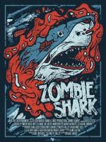 Zombie Shark (USA 2015)