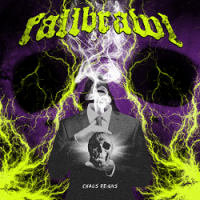 Fallbrawl – Chaos Reigns (2015, Beatdown Hardwear)