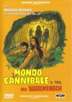 Mondo Cannibale 2 – Der Vogelmensch (I 1977)