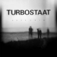Turbostaat – Abalonia (2016, Pias)
