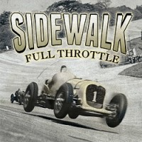 Sidewalk – Full Throttle (2015, Morning Wood Records)