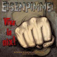 Eisenpimmel – Viva la Nix! (2016, Kaputte Jugend Records)