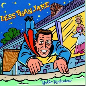 Less Than Jake – Hello Rockview (1998, EMI)