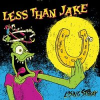 Less Than Jake – Losing Streak (1996, Capitol)
