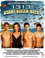 1313: Giant Killer Bees! (USA 2011)