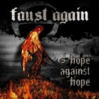 Faust Again – Hope Against Hope (2005, Circulation Records)