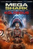 Mega Shark versus Kolossus (USA 2015)