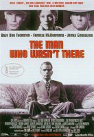 The Man Who Wasn't There (USA/GB 2001)