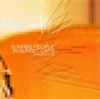 The Miles Apart / Lights At amber / Morning Before – Sunrise People in Sunset Days (2002, Strange Fruit Records)