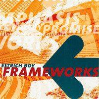 Estrich Boy – Frameworks (2003, DIY)