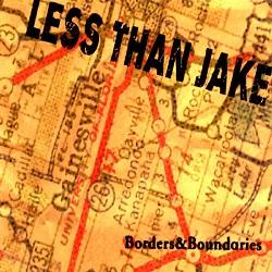 Less Than Jake – Borders & Boundaries (2000, Fat Wreck)