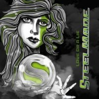 Steelmade – Love Or a Lie (2016, Timezone)