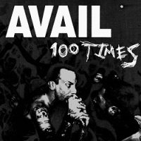 Avail – 100 Times (1999, Fat Wreck)