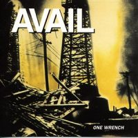 Avail – One Wrench (2000, Fat Wreck)