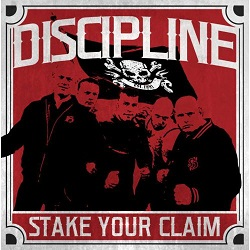 Discipline – Stake Your Claim (2016, Rebellion Records)