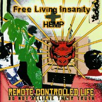 Free Living Insanity / Hemp – Remote Controlled Life (2002, Horror Business Records )