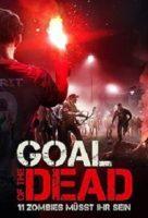 Goal of the Dead – 11 Zombies müsst ihr sein (F 2014)