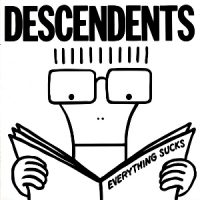 Descendents – Everything Sucks (1996, Epitaph Records)