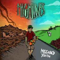 Highlives – Misguided Youth (2015, DIY)